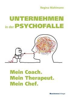Unternehmen in der Psychofalle