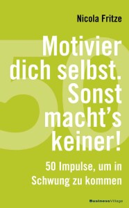 Motivier dich selbst